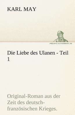 Die Liebe des Ulanen - Teil  N/A 9783842469495 Front Cover