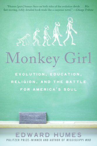 Monkey Girl Evolution, Education, Religion, and the Battle for America's Soul N/A edition cover