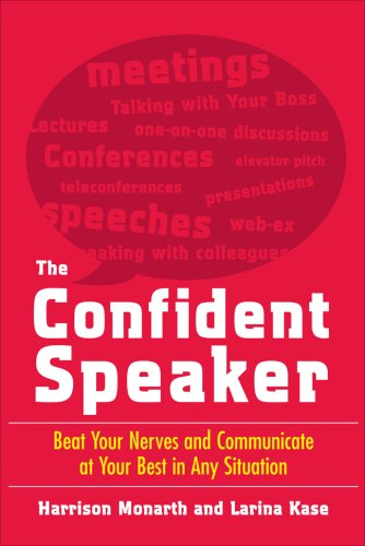 Confident Speaker Beat Your Nerves and Communicate at Your Best in Any Situation  2007 edition cover