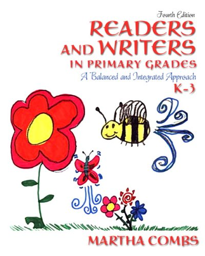 Readers and Writers in Primary Grades A Balanced and Integrated Approach, K-3 4th 2010 edition cover