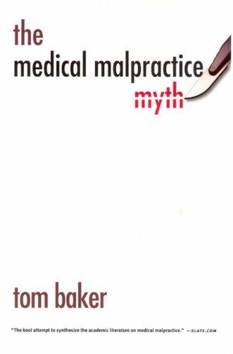 Medical Malpractice Myth  N/A edition cover