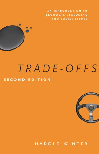 Trade-Offs An Introduction to Economic Reasoning and Social Issues, Second Edition 2nd 2013 edition cover