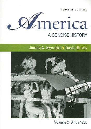 America: A Concise History 4e V2 and E-Book  4th 2009 9780312690496 Front Cover