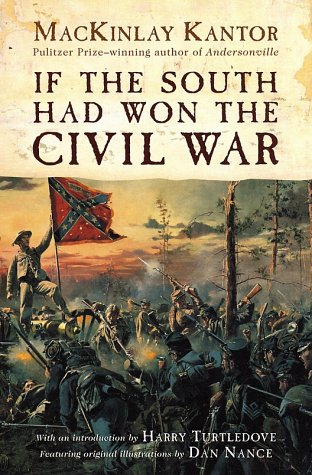 If the South Had Won the Civil War   2001 (Revised) edition cover