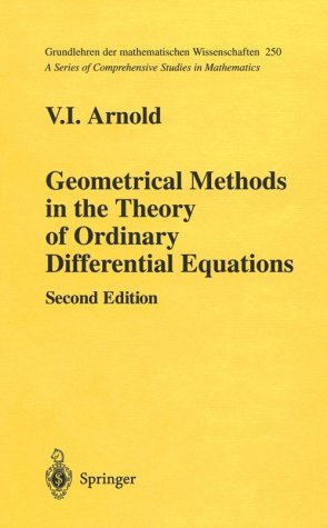 Geometrical Methods in the Theory of Ordinary Differential Equations  2nd 1988 (Revised) 9780387966496 Front Cover