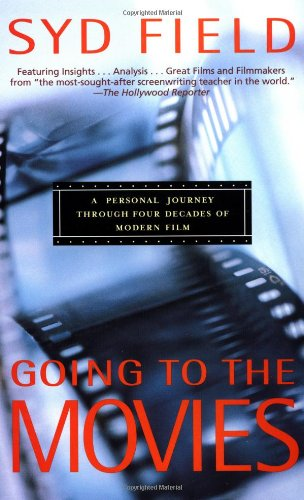 Going to the Movies A Personal Journey Through Four Decades of Modern Film  2001 edition cover