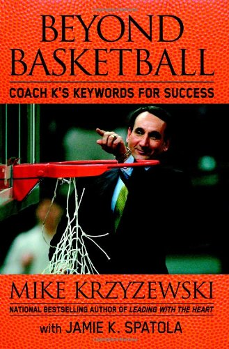 Beyond Basketball Coach K's Keywords for Success  2007 edition cover
