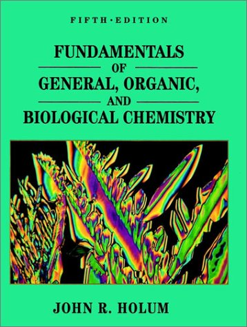 Fundamentals of General, Organic, and Biological Chemistry  5th 1994 9780471579496 Front Cover