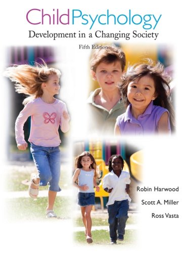 Child Psychology Development in a Changing Society 5th 2008 edition cover