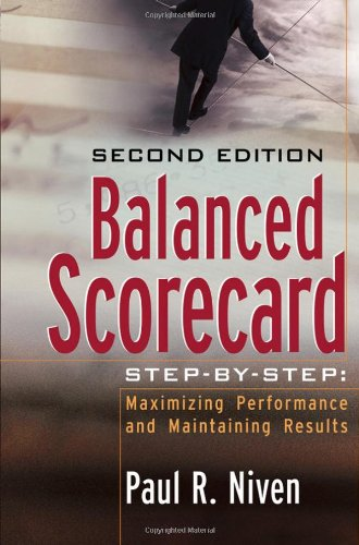 Balanced Scorecard Maximizing Performance and Maintaining Results 2nd 2006 (Revised) 9780471780496 Front Cover