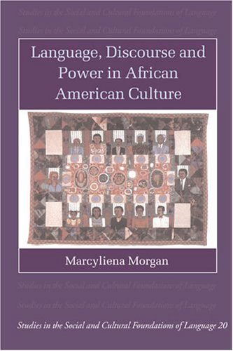Language, Discourse and Power in African American Culture   2002 9780521001496 Front Cover