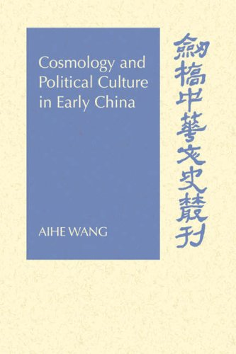 Cosmology and Political Culture in Early China   2006 9780521027496 Front Cover