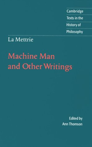 Mettrie Machine Man and Other Writings  1996 9780521478496 Front Cover