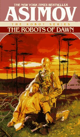 Robots of Dawn   1983 9780553299496 Front Cover