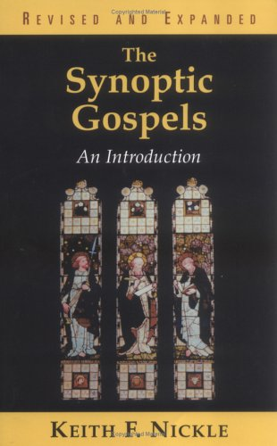 Synoptic Gospels An Introduction 2nd 2001 (Revised) edition cover