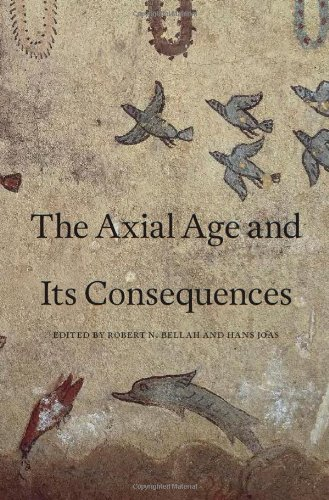 Axial Age and Its Consequences   2012 edition cover