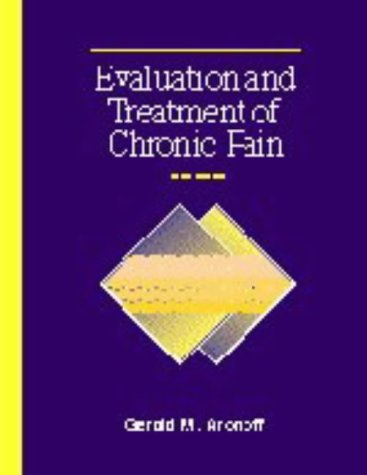 Evaluation and Treatment of Chronic Pain 3rd 1999 (Revised) 9780683301496 Front Cover