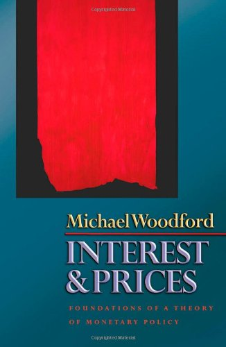 Interest and Prices Foundations of a Theory of Monetary Policy  2004 edition cover