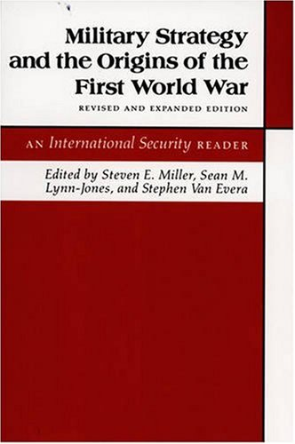 Military Strategy and the Origins of the First World War   1991 (Revised) edition cover