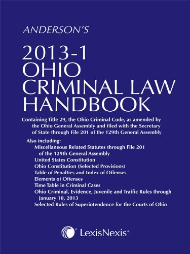 Anderson's Ohio Criminal Law Handbook 2013:   2013 9780769867496 Front Cover