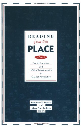Reading from This Place Social Location and Biblical Interpretation in Global Perspective N/A 9780800629496 Front Cover