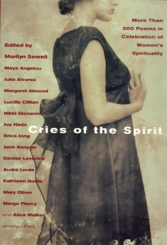Cries of the Spirit More Than 300 Poems in Celebration of Women's Spirituality  2000 9780807068496 Front Cover