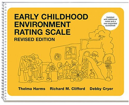 Early Childhood Environment Rating Scale   2004 (Revised) edition cover