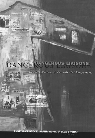 Dangerous Liaisons Gender, Nation, and Postcolonial Perspectives  1997 edition cover