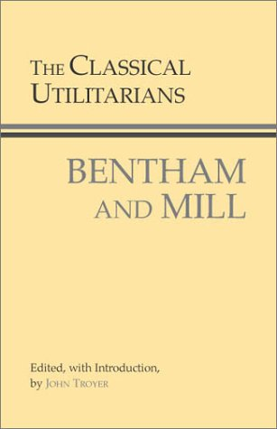 Classical Utilitarians Bentham and Mill  2003 edition cover