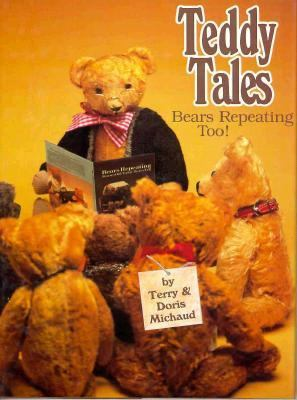 Teddy Tales Bears Repeating, Too! N/A 9780875883496 Front Cover