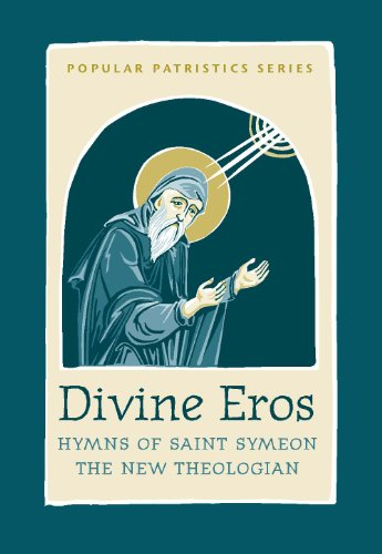 Divine Eros Hymns of St. Symeon, the New Theologian  2010 edition cover