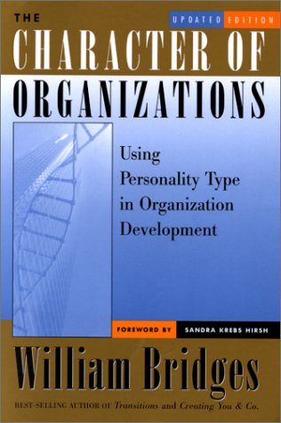 Character of Organizations Using Personality Type in Organization Development, Updated Edition 2nd 2000 (Revised) edition cover