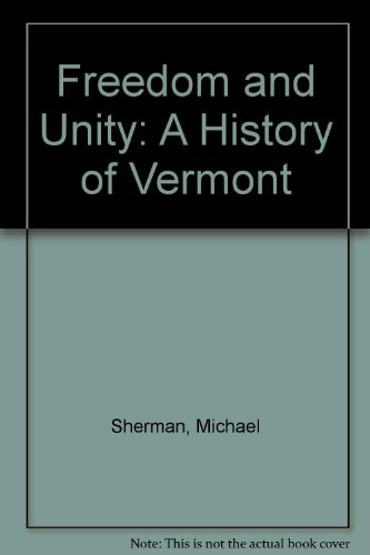 Freedom and Unity : A History of Vermont  2004 edition cover