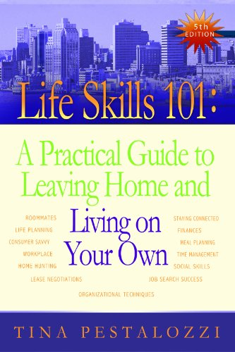 Life Skills 101 A Practical Guide to Leaving Home and Living on Your Own 5th 2011 edition cover