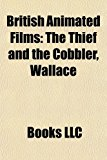 British Animated Films : The Thief and the Cobbler, Wallace N/A edition cover