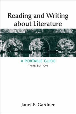 Reading and Writing about Literature A Portable Guide 3rd 2013 9781457606496 Front Cover