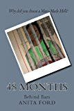 48 Months Behind Bars N/A 9781492748496 Front Cover