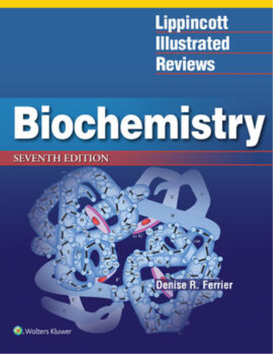 Lippincott Illustrated Reviews: Biochemistry  7th 2016 (Revised) 9781496344496 Front Cover