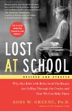 Lost at School Why Our Kids with Behavioral Challenges Are Falling Through the Cracks and How We Can Help Them N/A 9781501101496 Front Cover
