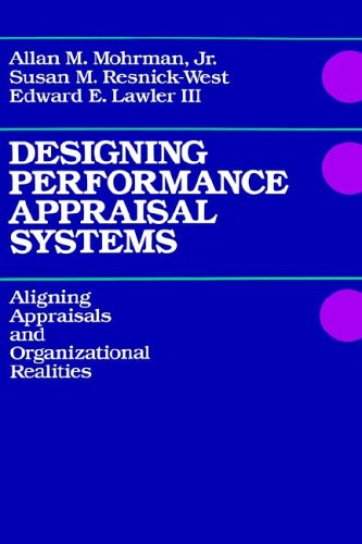 Designing Performance Appraisal Systems Aligning Appraisals and Organizational Realities  1989 edition cover