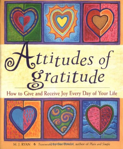 Attitudes of Gratitude How to Give and Receive Joy Every Day of Your Life  1999 edition cover