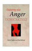 Exploring Your Anger : Friend or Foe? N/A 9781573832496 Front Cover