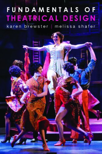 Fundamentals of Theatrical Design A Guide to the Basics of Scenic, Costume, and Lighting Design  2011 edition cover