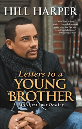 Letters to a Young Brother Manifest Your Destiny N/A edition cover