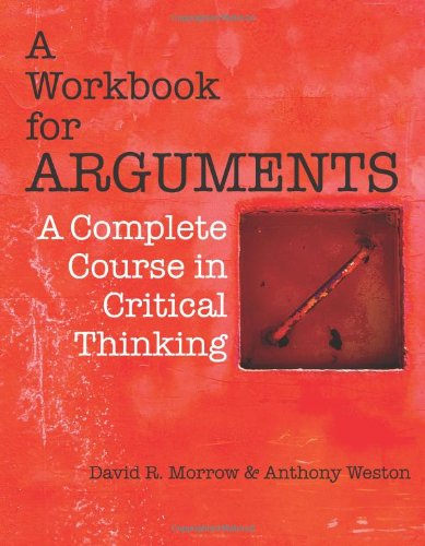 Workbook for Arguments A Complete Course in Critical Thinking  2011 edition cover