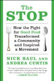 Stop How the Fight for Good Food Transformed a Community and Inspired a Movement  2013 edition cover
