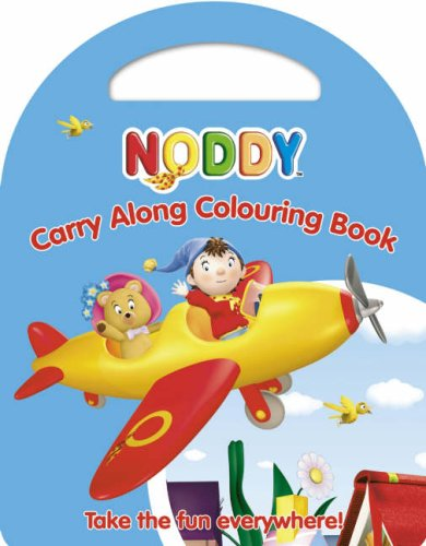 Noddy Carry along Colouring Book  N/A edition cover