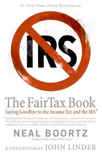 FairTax Book Saying Goodbye to the Income Tax and the IRS N/A edition cover