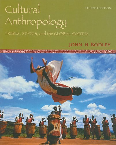 Cultural Anthropology : Tribes, States, and the Global System 4th 2005 9780072870497 Front Cover