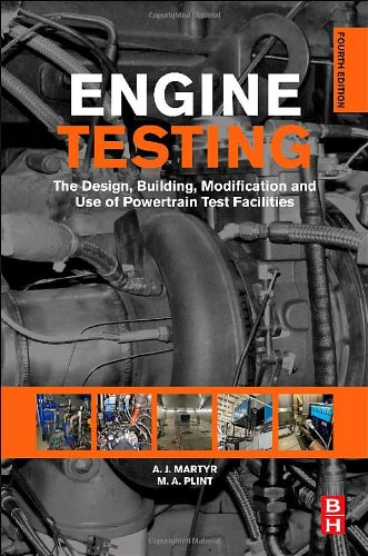 Engine Testing The Design, Building, Modification and Use of Powertrain Test Facilities 4th 2012 edition cover